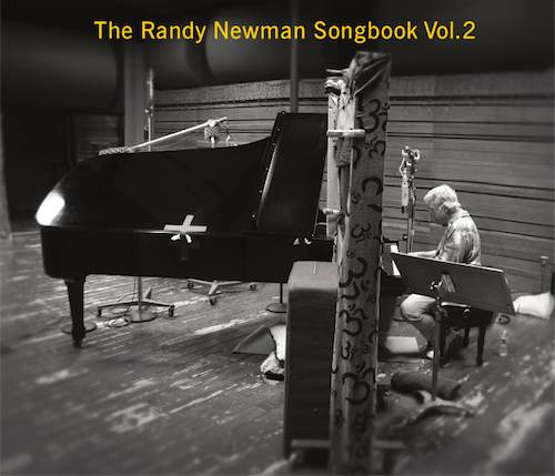 The Randy Newman Songbook Vol 2